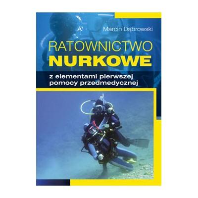 Książka Ratownictwo nurkowe