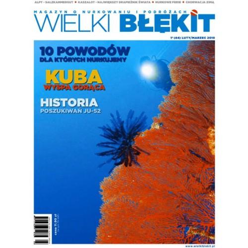 Magazyn Wielki Błękit nr 44 Luty/Marzec 2010r