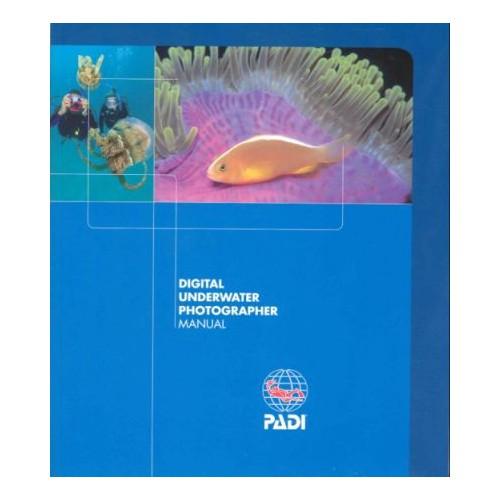 PADI Podręcznik Podwodna Fotografia Cyfrowa
