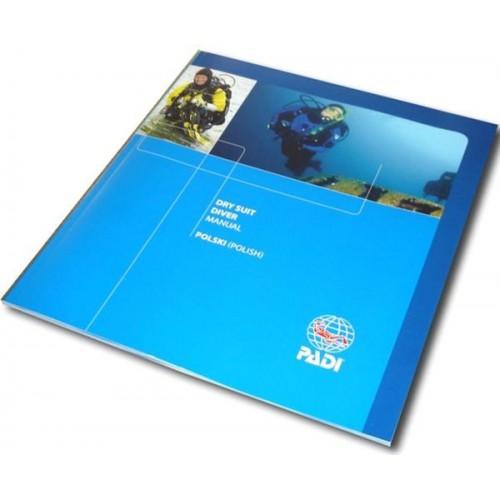 PADI Podręcznik Suchy skafander